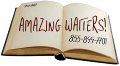 Book Singing Waiter Entertainment!  Call us for a Free Quote:  855-899-7701
