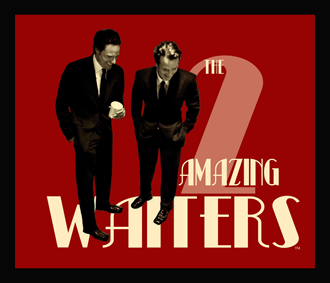 The Amazing Waiters:  Two Singing Waiters entertain for intimate parties.